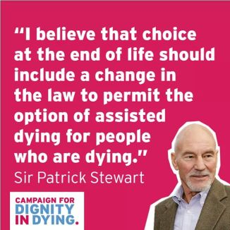 Dignity in Dying Sir Patrick Stewart